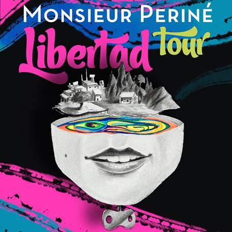 Monsieur Periné anuncia su LIBERTAD TOUR