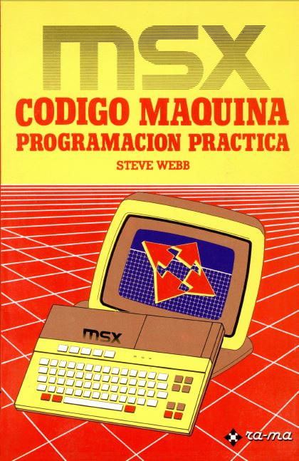 MSX Codigo Maquina. Programación práctica