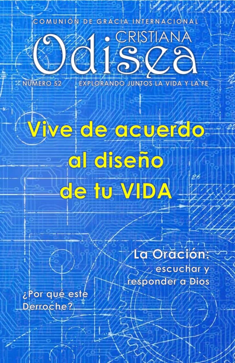 Revista Odisea Cristiana – Mayo 2015 – Vive de acuerdo al diseño de tu vida