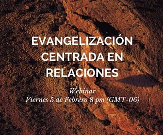 Evangelizacion centrada en relaciones