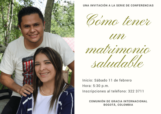 Invitación a la serie de conferencias «Cómo tener un matrimonio saludable», en Bogotá, Colombia