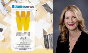 Jennifer Cona is recognized in Long Island Business News as Who's Who 2021 Women in Professional Services