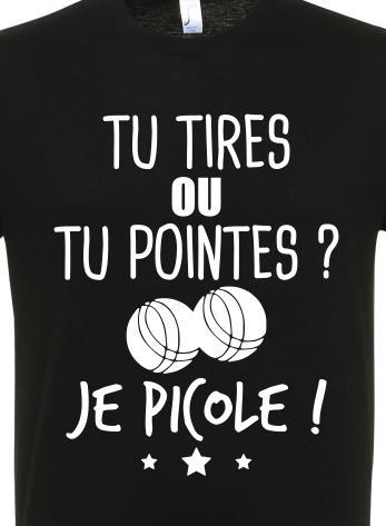 Tu Tire Ou Tu Pointe : pointe, Tires, Pointes, Picole, Shirt