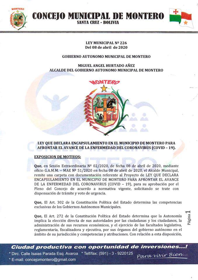 Aquí te lo mostramos la Ley N 226 QUE DECLARA ENCAPSULAMIENTO EN EL MUNICIPIO DE MONTERO PARA AFRONTAR EL AVANCE DE LA ENFERMEDAD DEL CORONAVIRUS (COVID – 19)