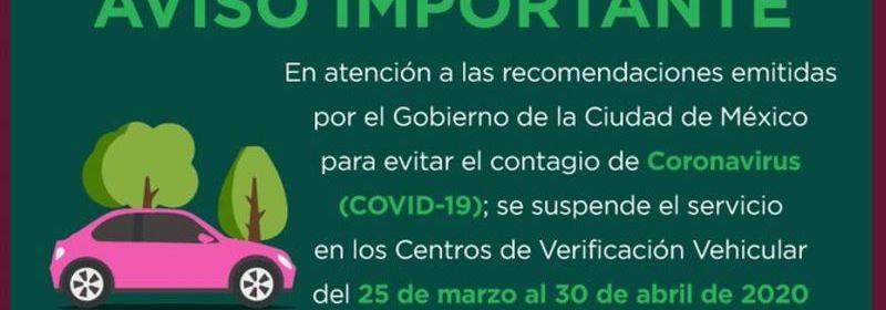 Sedema verificacion Covid - Suspenden verificaciones en CDMX hasta el 30 de abril por Covid-19