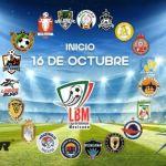 LBM torneo - Torneo de la LBM arrancará el 16 de octubre con 19 equipos