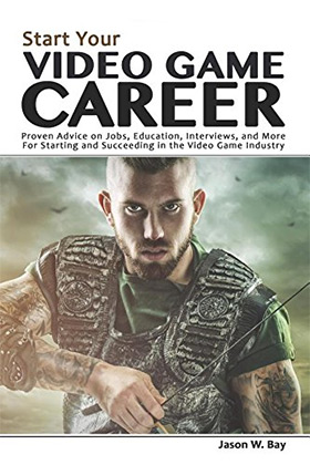 Start video game career book
