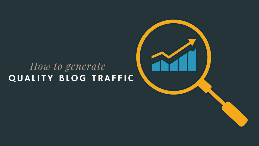 generate high-quality traffic on a new blog