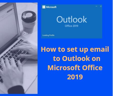 Set up email to outlook