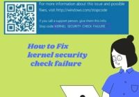 How to Fix kernel security check failure