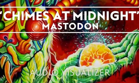 Mastodon – 'Chimes At Midnight '