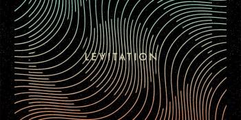 Levitation Festival Returns To Austin for 2018