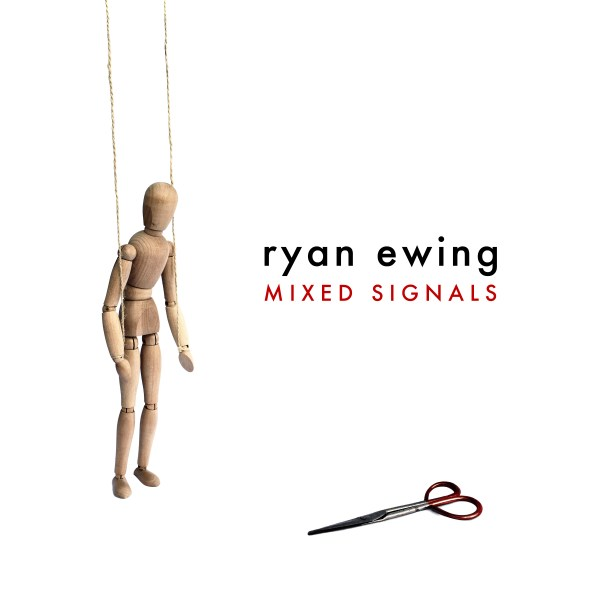 Ryan Ewing -Mixed Signals
