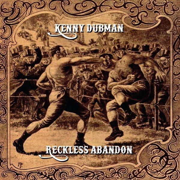 kenny-dubman-reckless-abandon