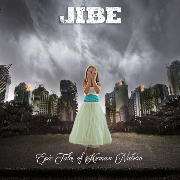 Jibe - Epic Tales of Human Nature - cover art -