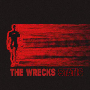 The Wrecks release Static EP