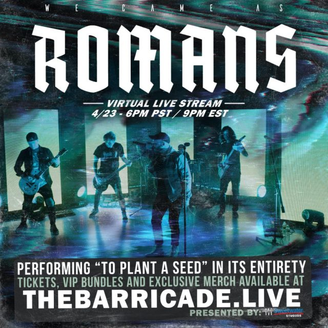 We Came As Romans livestreamed it's To Plant The Seed 1oth Anniversary show on April 23rd