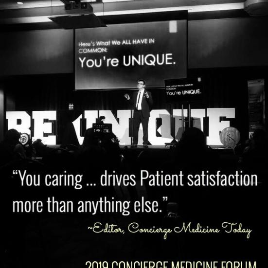 Editor of Concierge Medicine Today closes the 2019 FORUM with some parting words FOR DOCTORS, Saturday, Oct. 26, 2019. Returning in the FALL of 2020 -- LEARN MORE ...