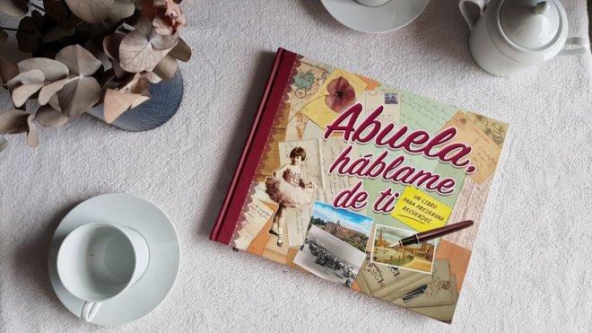 Portaada del libro Abuela, háblam de ti , un regalo original para nuestros mayores