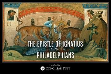 Ignatius, Epistle to the Philadelphians