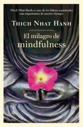 Imagen de la cubierta del libro: Nhat Hanh, T. (2014). El milagro del mindfulness. Barcelona: Oniro.