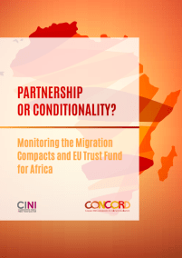 Partnership or conditionality? Monitoring the migration compacts and EU Trust Fund for Africa