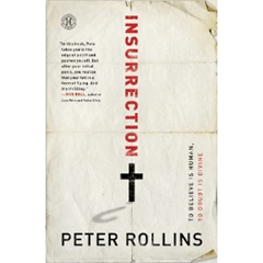 "Peter Rollins' ""Insurrection"""
