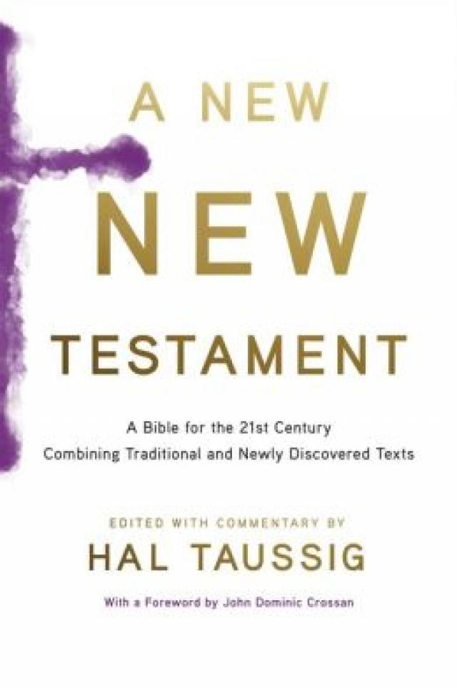 """Do We Need a """"New New Testament"""" this New Year?"""