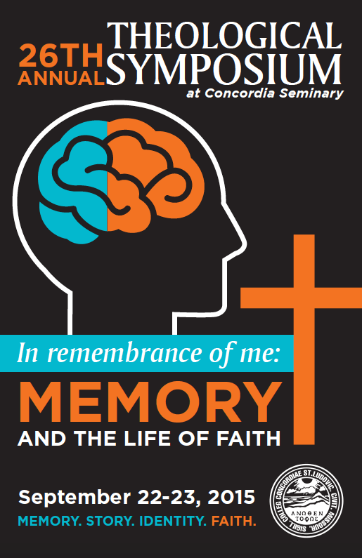 In Remembrance of Me: Memory and the Life of Faith