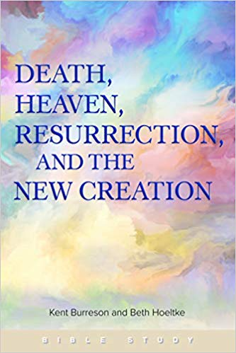 Book Blurbs: Burreson & Hoeltke, Death, Heaven, Resurrection, and the New Creation
