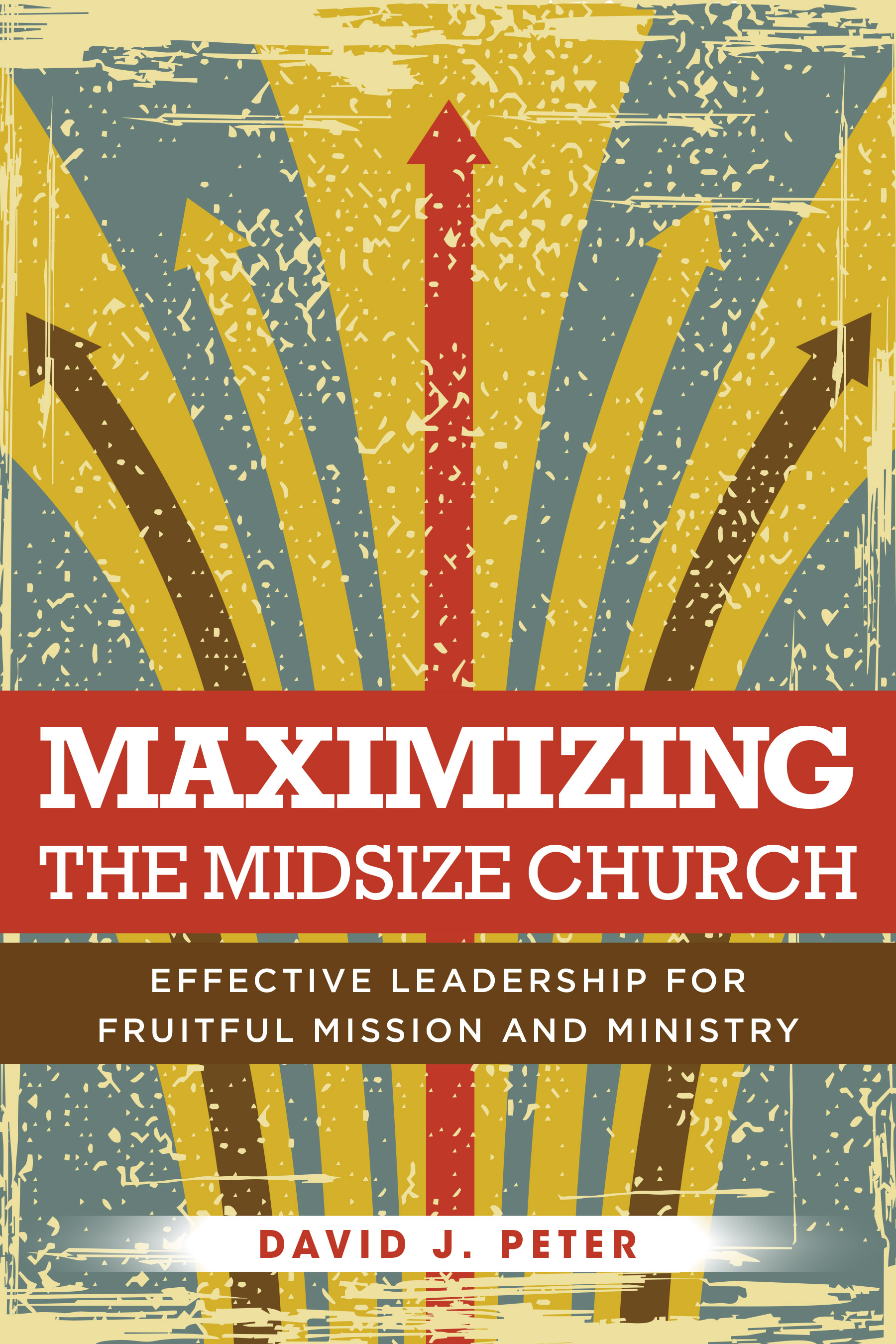 Book Blurbs: David Peter, Maximizing the Midsize Church