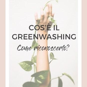 Cos'è il greenwashing: una spiegazione semplice