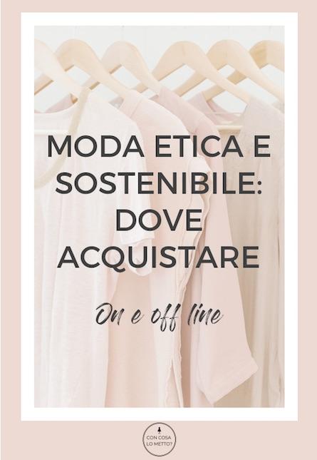 Moda etica e sostenibile: dove acquistare on e off line
