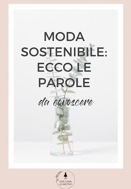 Moda sostenibile: ecco le parole da conoscere
