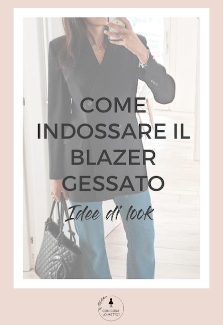 Come indossare il blazer gessato: idee di look
