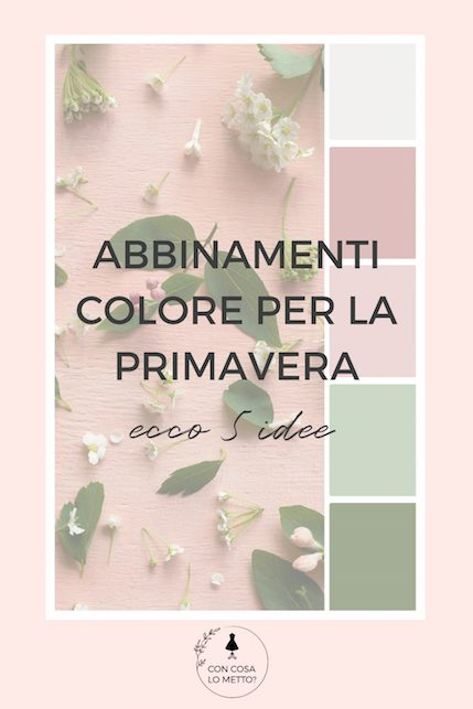 bbinamenti colore per la primavera estate