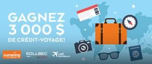À GAGNER : gagner un crédit-voyage de 3 000 $