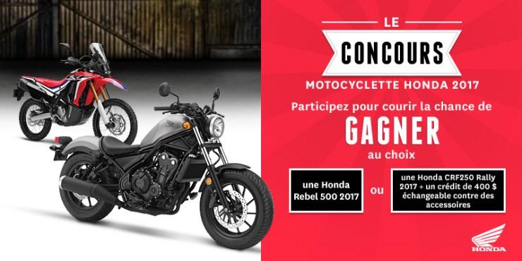 UNE MOTO HONDA À 6 699 $ À GAGNER AU CONCOURS MOTOCYCLETTE HONDA 2017