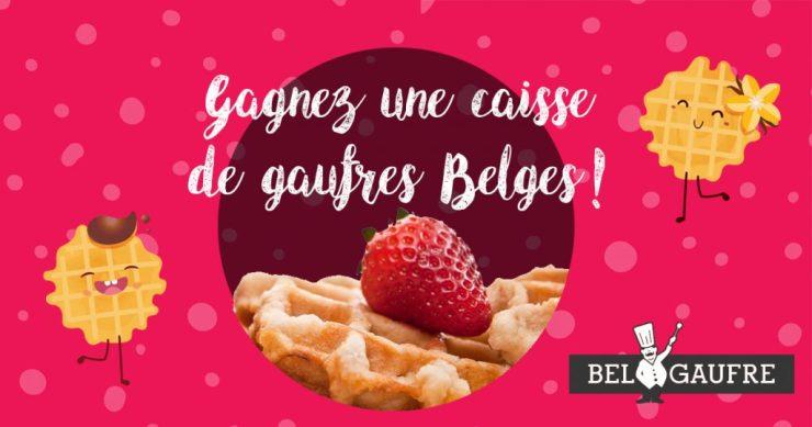 Concours Bel Gaufre - Gagner une caisse de gaufres