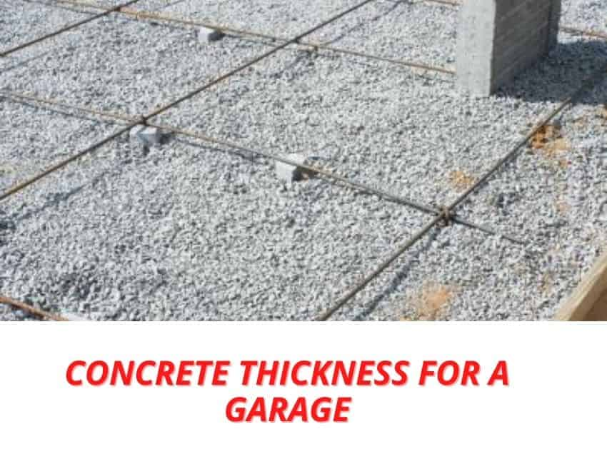 The Concrete Thickness for a Garage