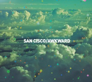 san_cisco_awkward