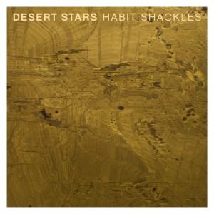 desertstars_habitshackles