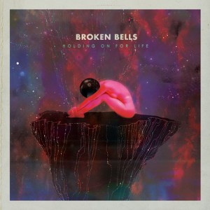 broken_bells_holding_on_for_life