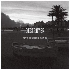 destroyer_5spanishsongs