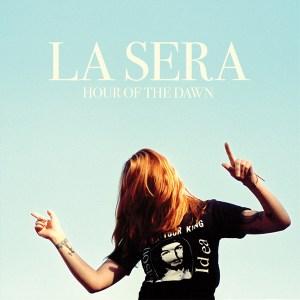 La-Sera-Hour-Of-The-Dawn
