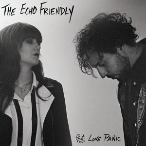 echo friendly - love panic