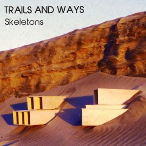 trails and ways - skeletons