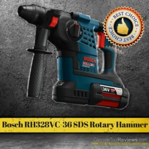 Bosch RH328VC-36 SDS Rotary Hammer Best Choice