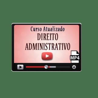 Curso Preparatório Vídeo Aulas de Direito Administrativo