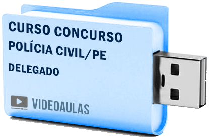 Curso Concurso Polícia Civil PE Delegado Vídeo Aula